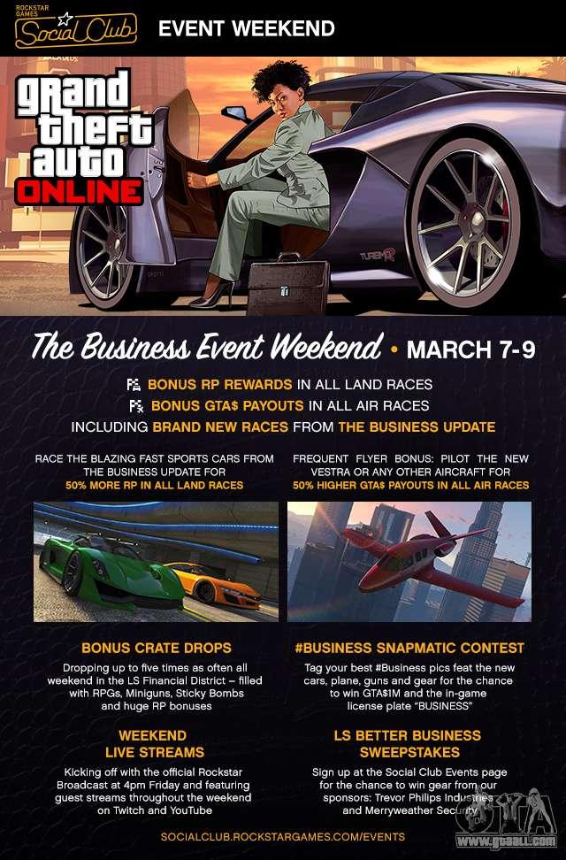 du 7 au 9 mars, dans le monde de GTA passe «Business Weekend Social Club»