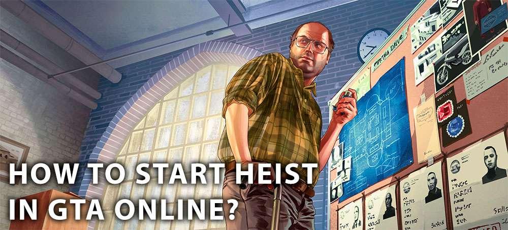 How to start a Heist in GTA Online