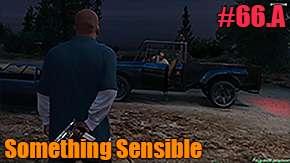 GTA 5 Single PLayer Walkthrough - Something Sensible