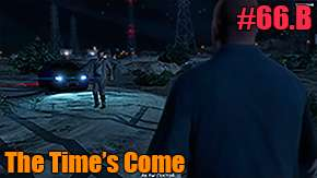 GTA 5 Walkthrough - The Time's Come