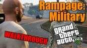 GTA 5 Single PLayer Walkthrough - Rampage: Military