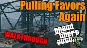 GTA 5 Single PLayer Walkthrough - Pulling Favors Again