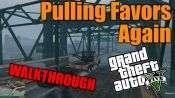 GTA 5 Single PLayer Walkthrough - Pulling Favors Again