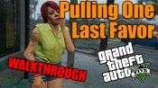 GTA 5 Walkthrough - Pulling One Last Favor