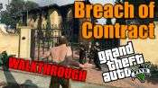 GTA 5 Single PLayer Walkthrough - Breach of Contract