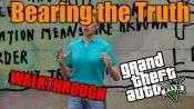 GTA 5 Walkthrough - Bearing the Truth