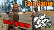 GTA 5 Single PLayer Walkthrough - Fair Game