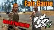 GTA 5 Single PLayer Walkthrough - Fair Game