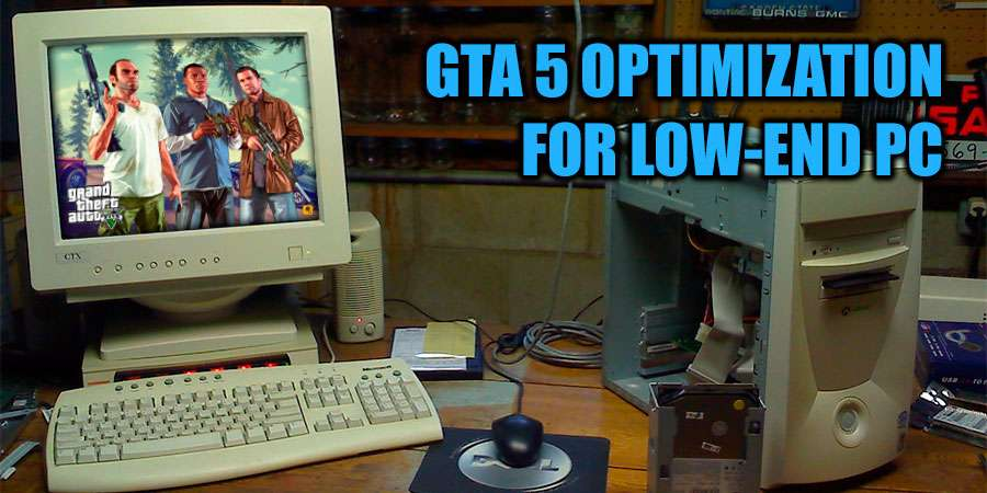 GTA 5 Optimization