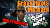 GTA 5 Walkthrough - Gras-Wurzeln: Michael