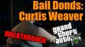 GTA 5 Walkthrough - Bail Bonds: Curtis Weaver