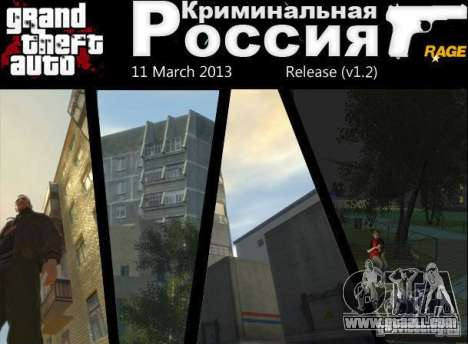 Criminal Russia RAGE v1.2 for GTA 4
