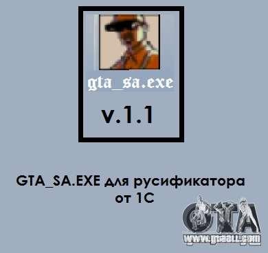 gta_sa.exe v.1.1 for GTA San Andreas