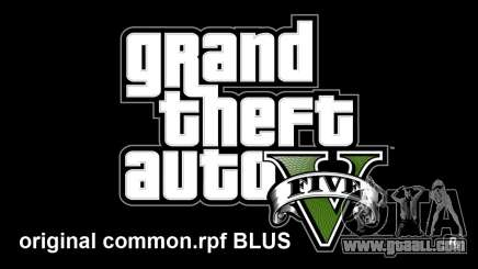 Original common.rpf BLUS for GTA 5