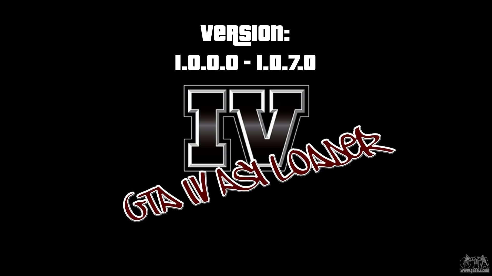 ASI Loader for GTA IV 1 0 7 0-EN 1 0 0 0 for GTA 4