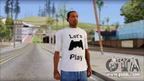 Lets Play T-Shirt for GTA San Andreas