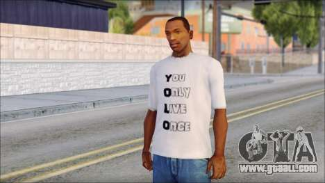 YOLO T-Shirt for GTA San Andreas