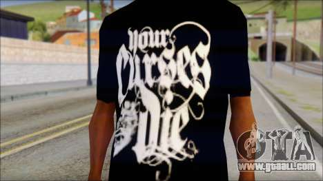 Your Curses Die Fan T-Shirt for GTA San Andreas third screenshot
