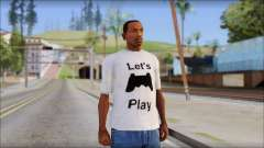 Lets Play T-Shirt for GTA San Andreas