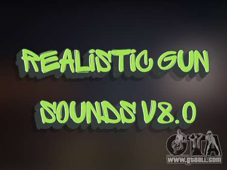 Realistic Gun Sounds v8.0 for GTA San Andreas
