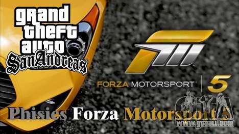 Physics from Forza Motorsport 5 for GTA San Andreas