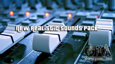 New Realistic Sounds Pack for GTA San Andreas